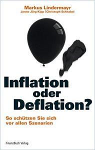 inflation oder deflation german version summary markus lindermayr u a. Black Bedroom Furniture Sets. Home Design Ideas