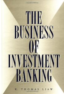 The Business of Investment Banking book summary