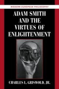 Adam Smith and the Virtues of Enlightenment book summary