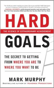 Hard Goals book summary