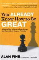 You Already Know How to Be Great book summary