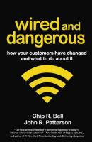Wired and Dangerous book summary