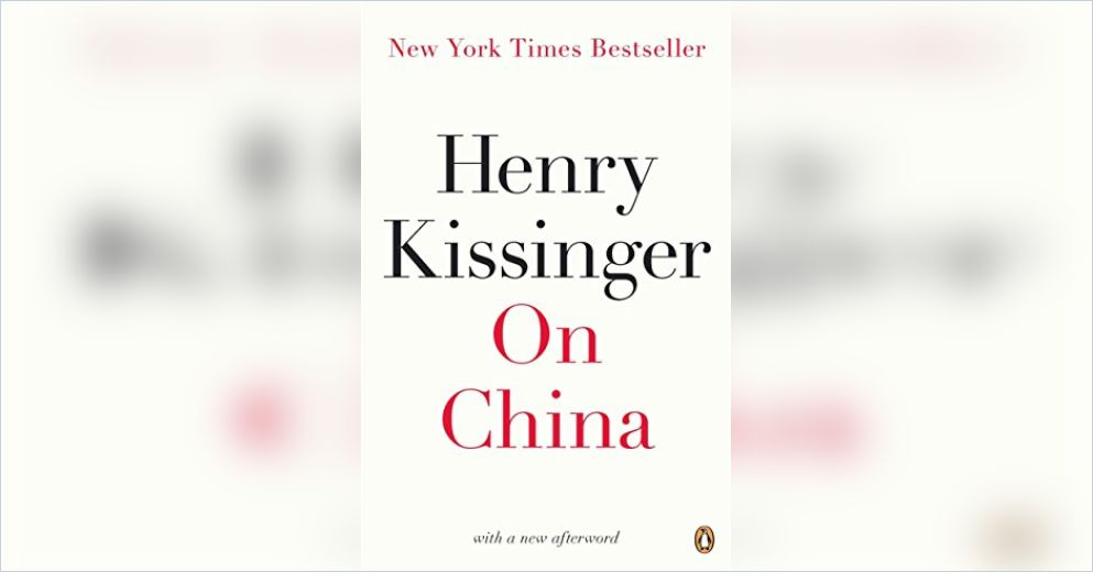On China Free Summary by Henry Kissinger