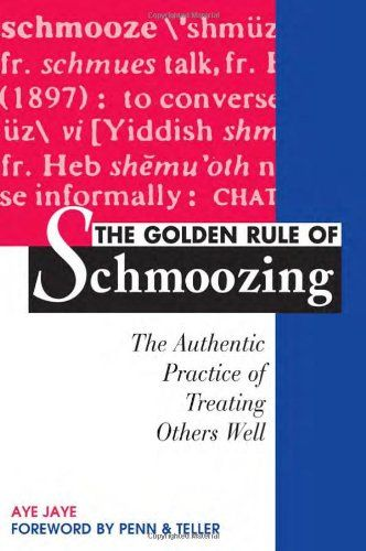 Image of: The Golden Rule of Schmoozing