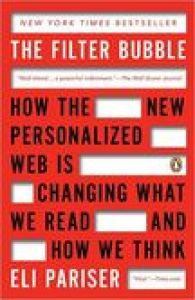 The Filter Bubble book summary