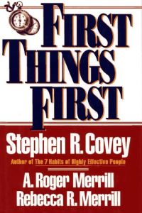 First Things First book summary