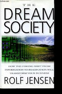 The Dream Society book summary