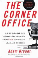 The Corner Office book summary