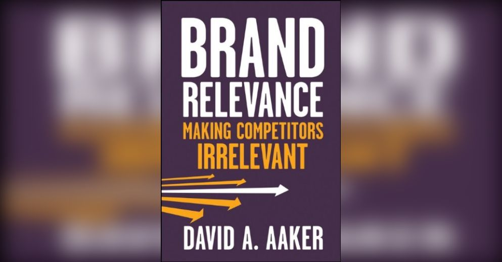 Brand Relevance Free Summary By David A Aaker
