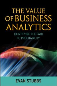The Value of Business Analytics book summary