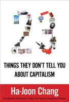23 Things They Don't Tell You About Capitalism book summary