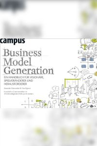 Business Model Generation Buchzusammenfassung