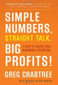Simple Numbers, Straight Talk, Big Profits! book summary