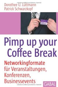 Pimp up your Coffee Break Buchzusammenfassung