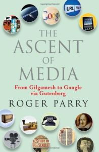 The Ascent of Media book summary