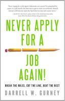 Never Apply for a Job Again! book summary