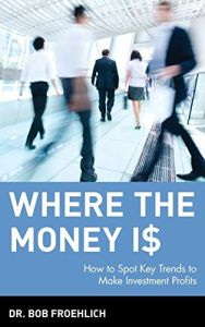 Where the Money Is book summary