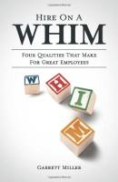 Hire on a WHIM book summary