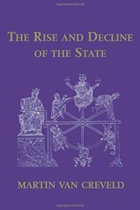 The Rise and Decline of the State book summary