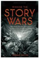 Winning the Story Wars book summary