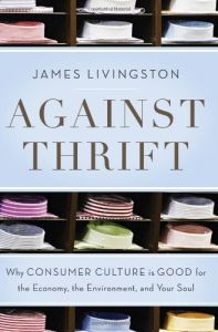Against Thrift book summary