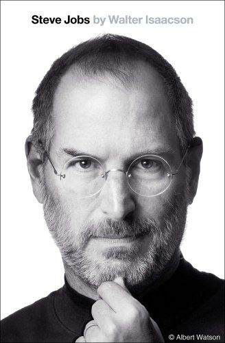 Summary: Steve Jobs: Review and Analysis of Walter Isaacsons Book