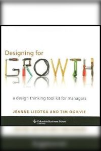 Designing for Growth book summary