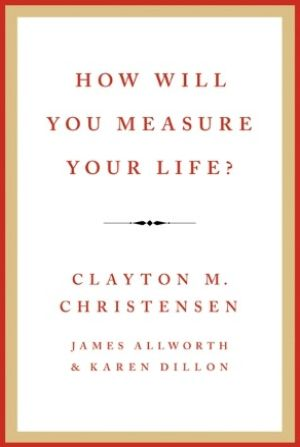 Image of: How Will You Measure Your Life?