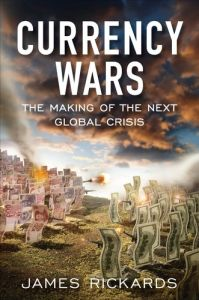 Currency Wars book summary