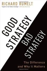 Good Strategy / Bad Strategy book summary