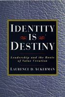Identity is Destiny book summary