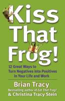 Kiss That Frog! book summary