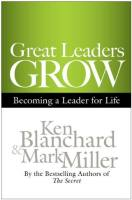 Great Leaders Grow book summary