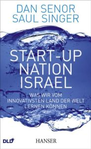 Start-up Nation Israel Buchzusammenfassung
