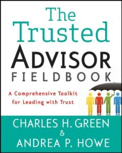 The Trusted Advisor Fieldbook book summary