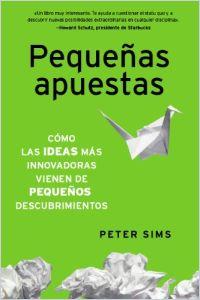 Peque as apuestas spanish version summary peter sims - Ideas para apuestas ...