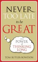 Never Too Late to Be Great book summary