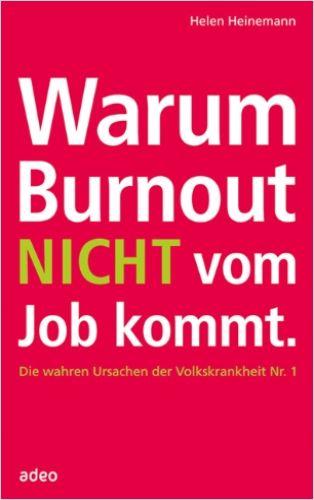 Image of: Warum Burnout nicht vom Job kommt