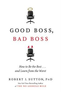 Good Boss, Bad Boss book summary