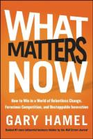 What Matters Now book summary
