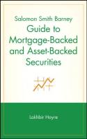 Salomon Smith Barney Guide To Mortgage-Backed and Asset-Backed Securities book summary