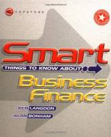 Smart Things to Know About Business Finance book summary