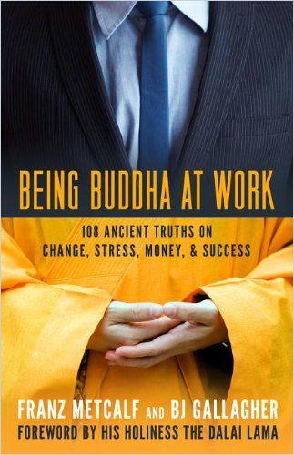 Image of: Being Buddha at Work