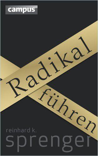 Image of: Radikal führen
