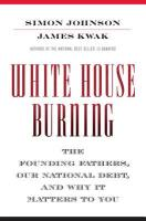 White House Burning book summary
