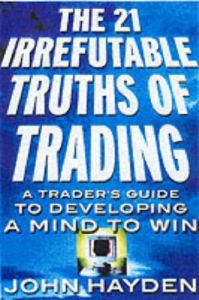 The 21 Irrefutable Truths of Trading book summary