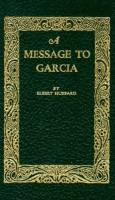 Message to Garcia book summary