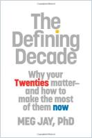The Defining Decade book summary