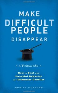 Make Difficult People Disappear book summary