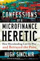 Confessions of  a Microfinance Heretic book summary
